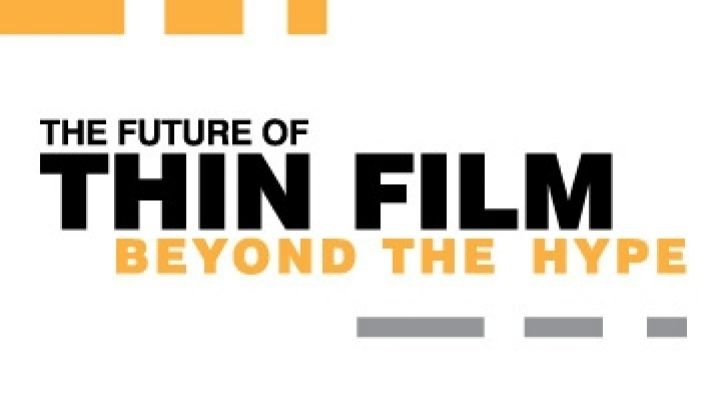The Future of Thin Film: Beyond the Hype
