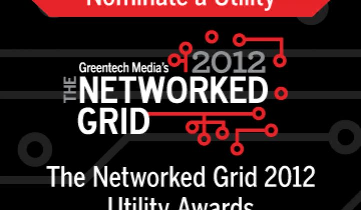 Update: Last Call for Utility Nominations for The Networked Grid